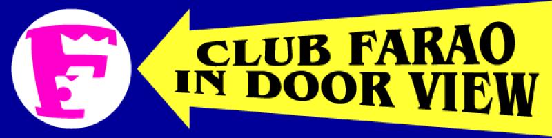 CLUB FARAO IN DOOR VIEW